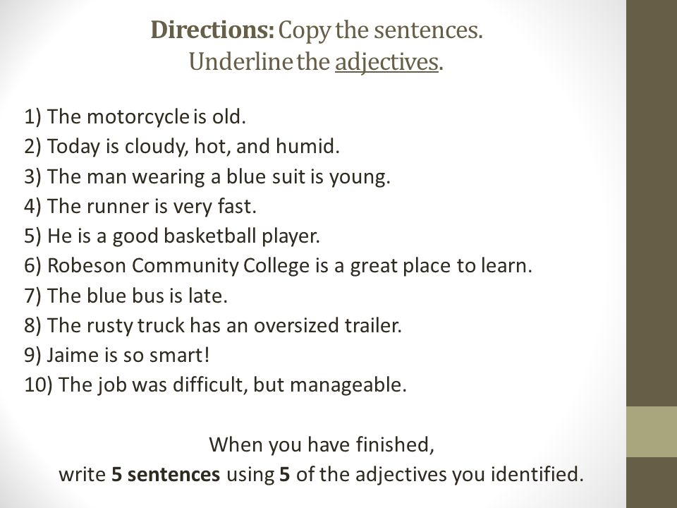 Directions: Underline the prepositions in the following sentences