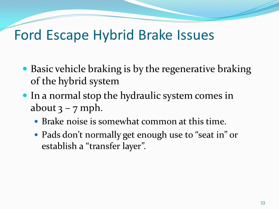 Ford Escape Hybrid Brake Issues