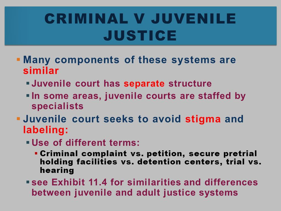 difference between juvenile justice system and criminal justice system