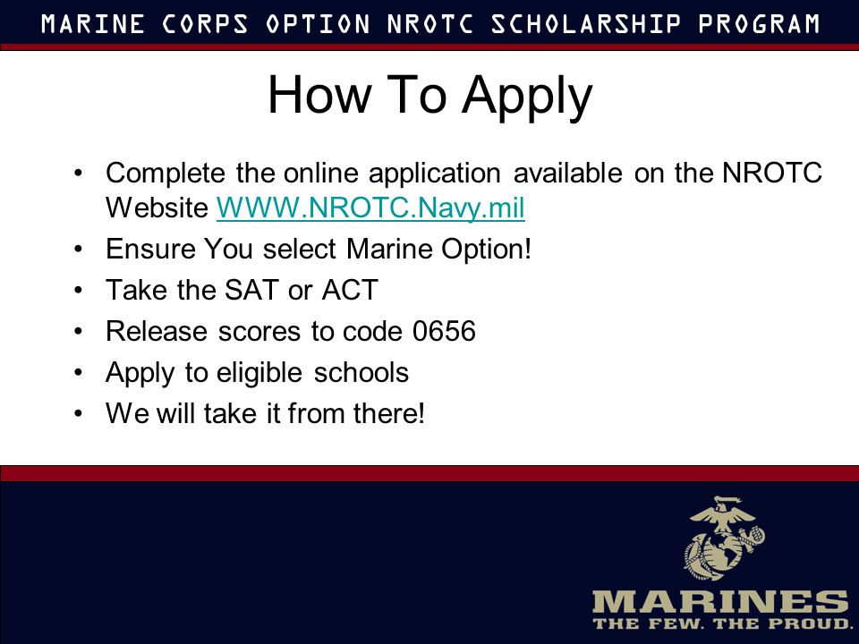 Naval Reserve Officer Training Corps Scholarship Marine Option Ppt
