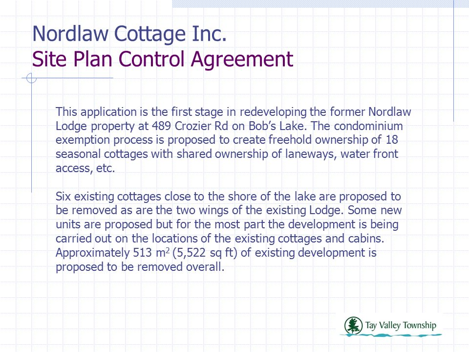 Nordlaw Cottage Inc Site Plan Control Agreement Ppt Download