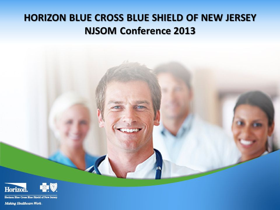 HORIZON BLUE CROSS BLUE SHIELD OF NEW JERSEY - ppt download