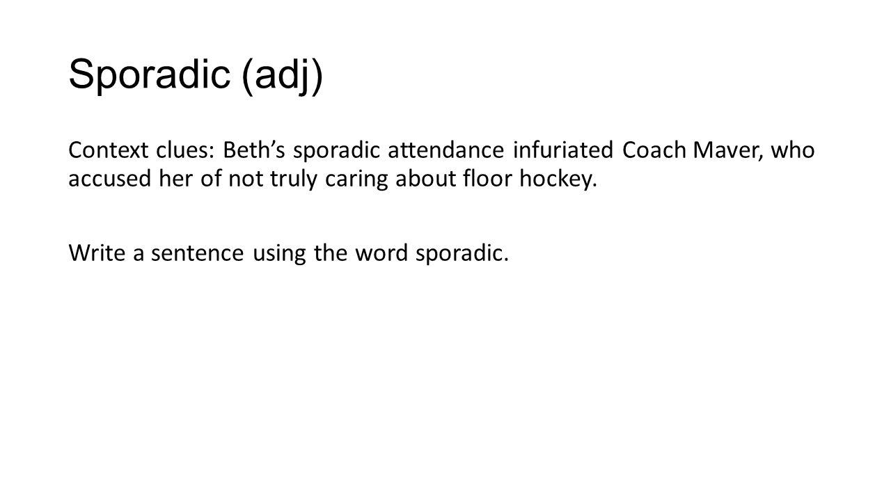 another word for sporadic