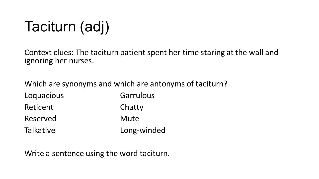 What does the word taciturn mean
