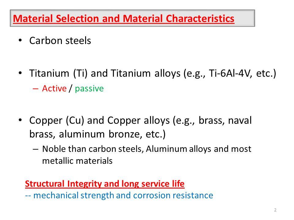 Galvanic corrosion (bimetallic corrosion) behavior of