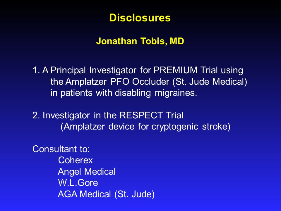Why Should We Treat PFO? SCAI Interventional Cardiology Fellows Course