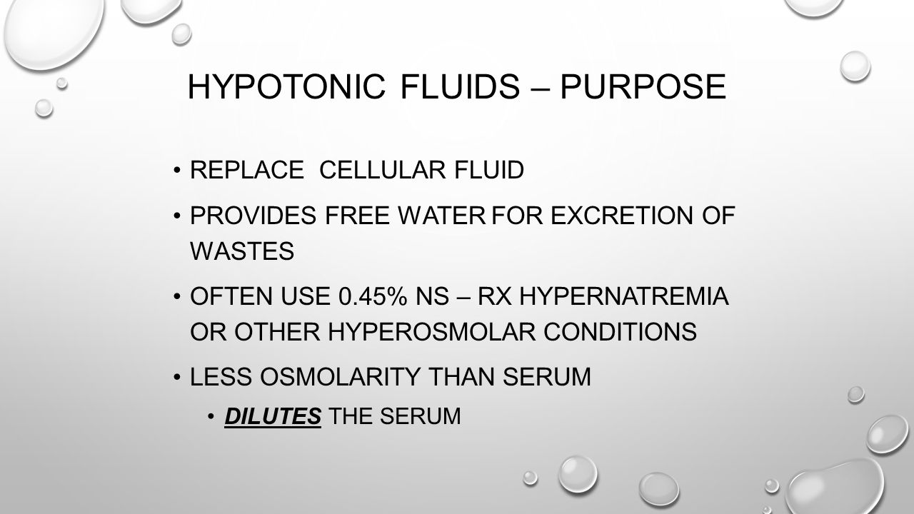 Hypotonic Fluids – Purpose