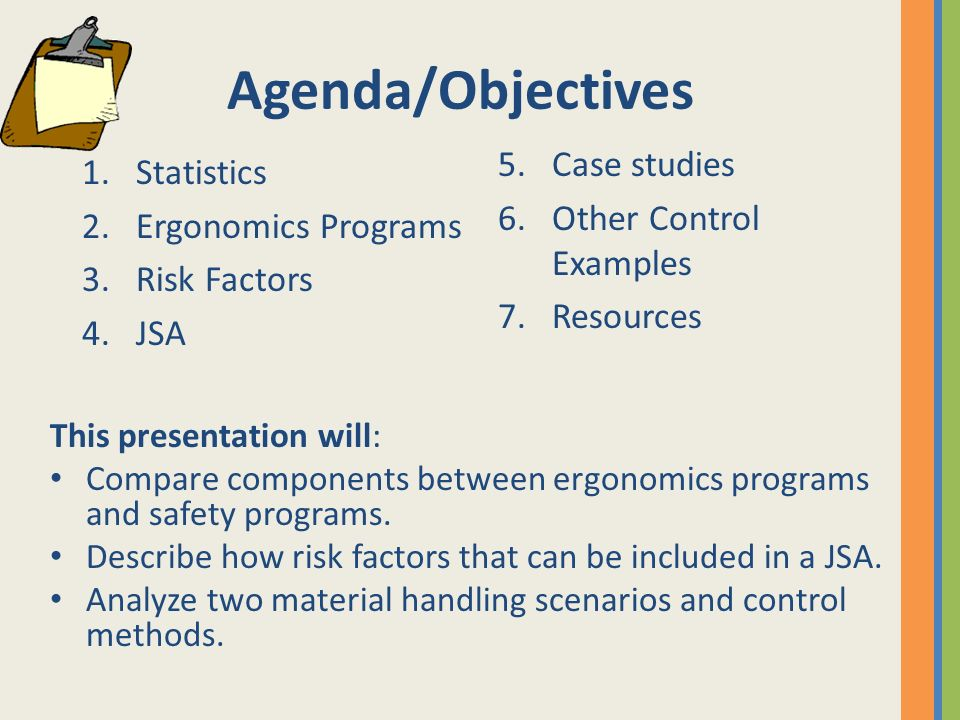 Agenda/Objectives Case studies Statistics Other Control Examples