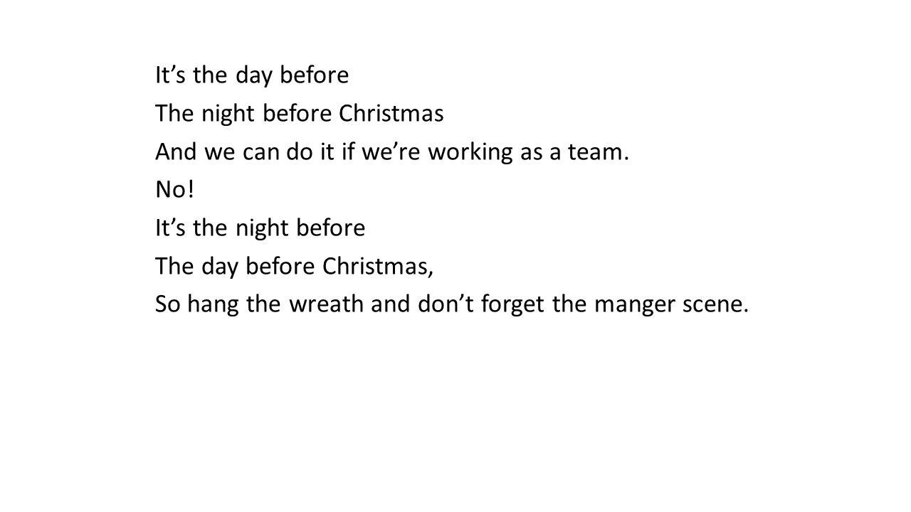 It\'s the Day Before It\'s the day before The night before Christmas ...