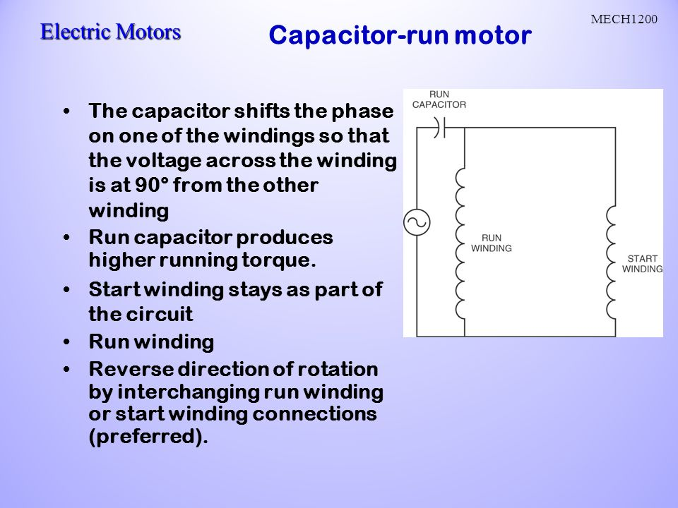 Ac motors ac current reverses direction two parts stator and rotor capacitor run motor the capacitor shifts the phase on one of the windings so that ccuart Choice Image