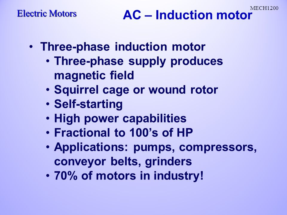 AC Motors AC current reverses direction Two parts: stator
