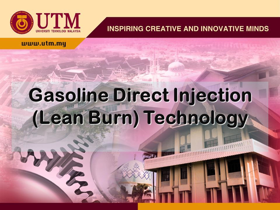 Gasoline Direct Injection (Lean Burn) Technology - ppt download