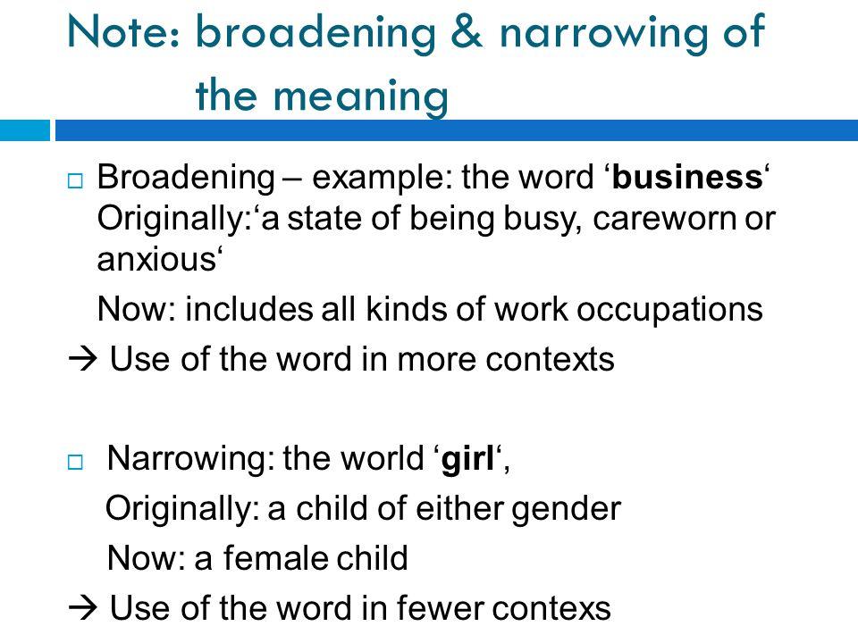 examples of semantic broadening