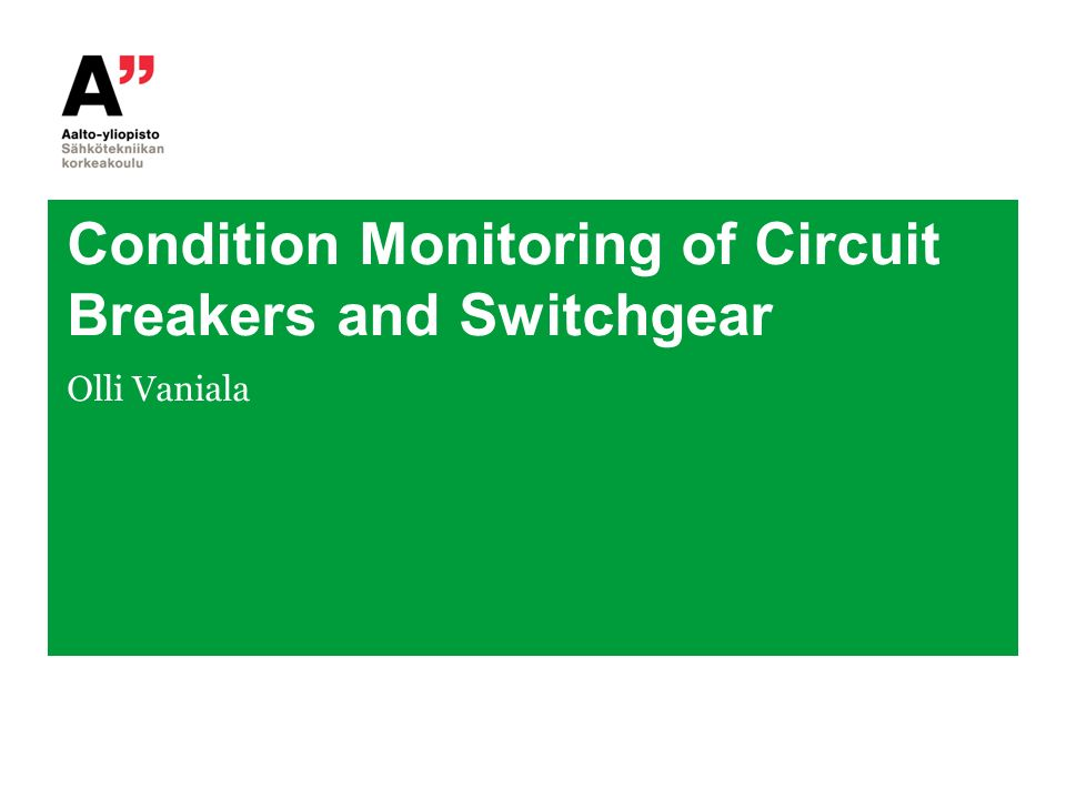 Condition Monitoring Of Circuit Breakers And Switchgear