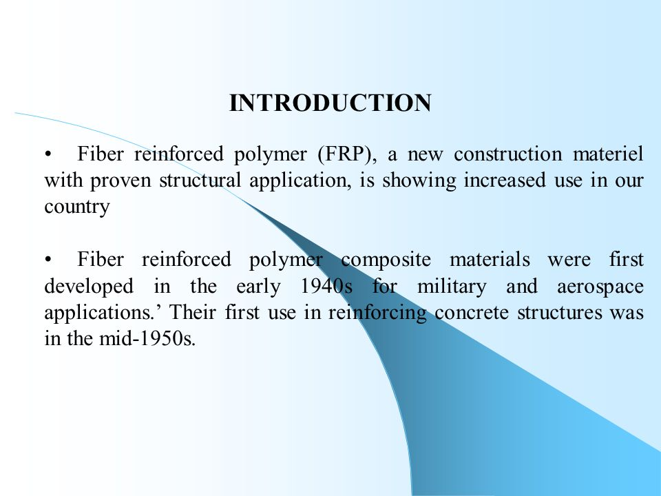 FIBRE REINFORCED POLYMER - NEW AGE CONSTRUCTION MATERIALS