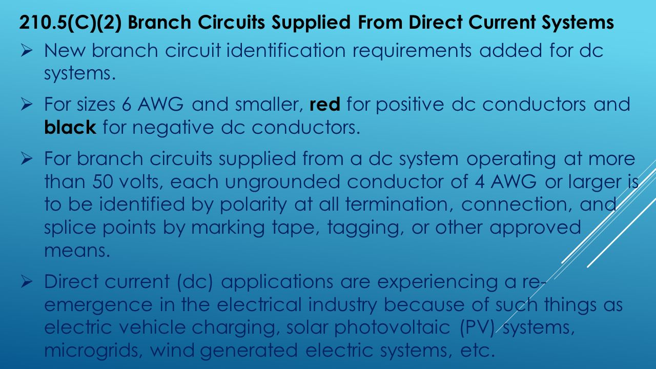 Catching Up With 2014 Nc Electrical Code Updates From Ppt Download Fig 3 Only Feeder Or Branch Circuit Conductors Can Be Attached To 2105c2 Circuits Supplied Direct Current Systems