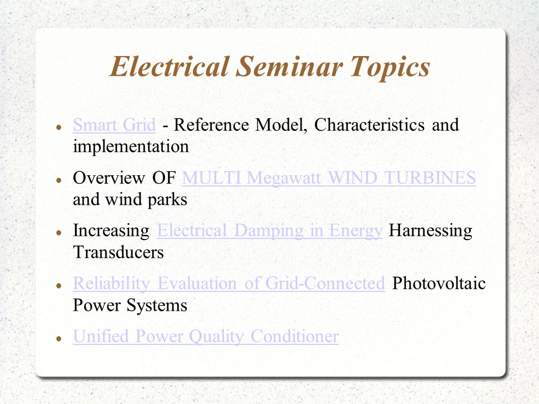 Latest ieee electronics seminar topics with full reports 2017.