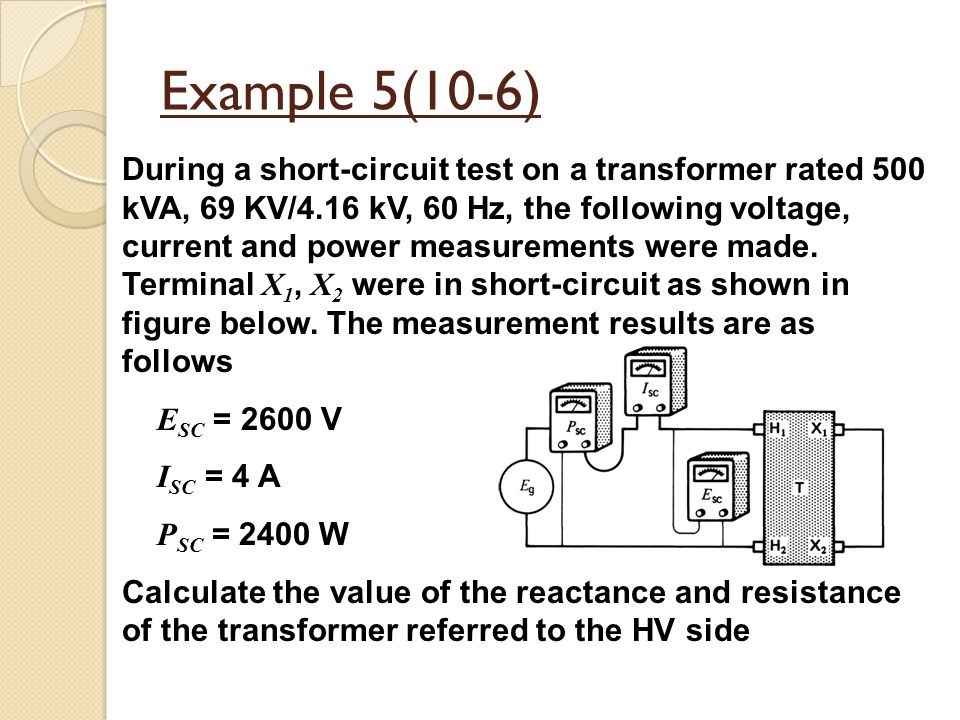 Open circuit and short circuit test on transformer.