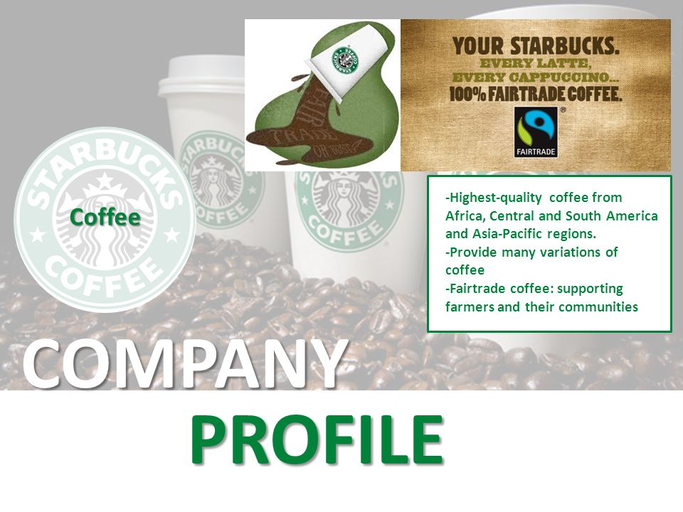 STARBUCKS COFFEE  - ppt download