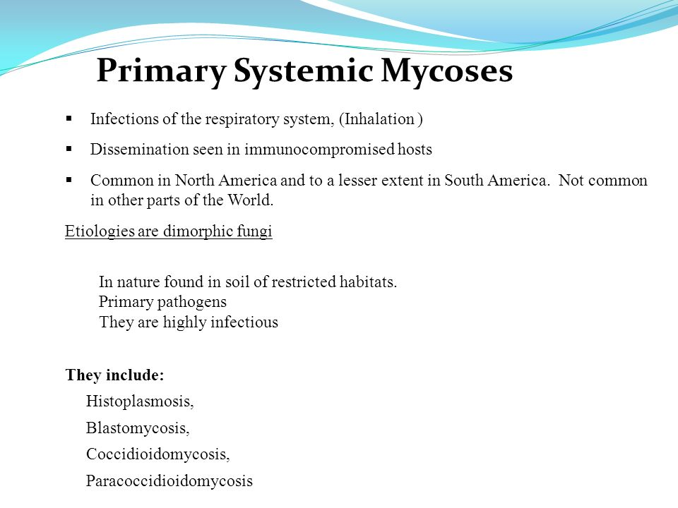 Primary Systemic Mycoses