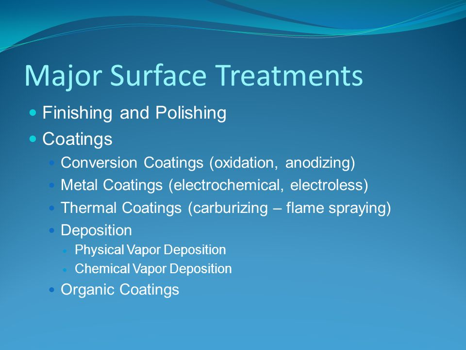 SURFACE TREATMENT AN OVERVIEW - ppt video online download