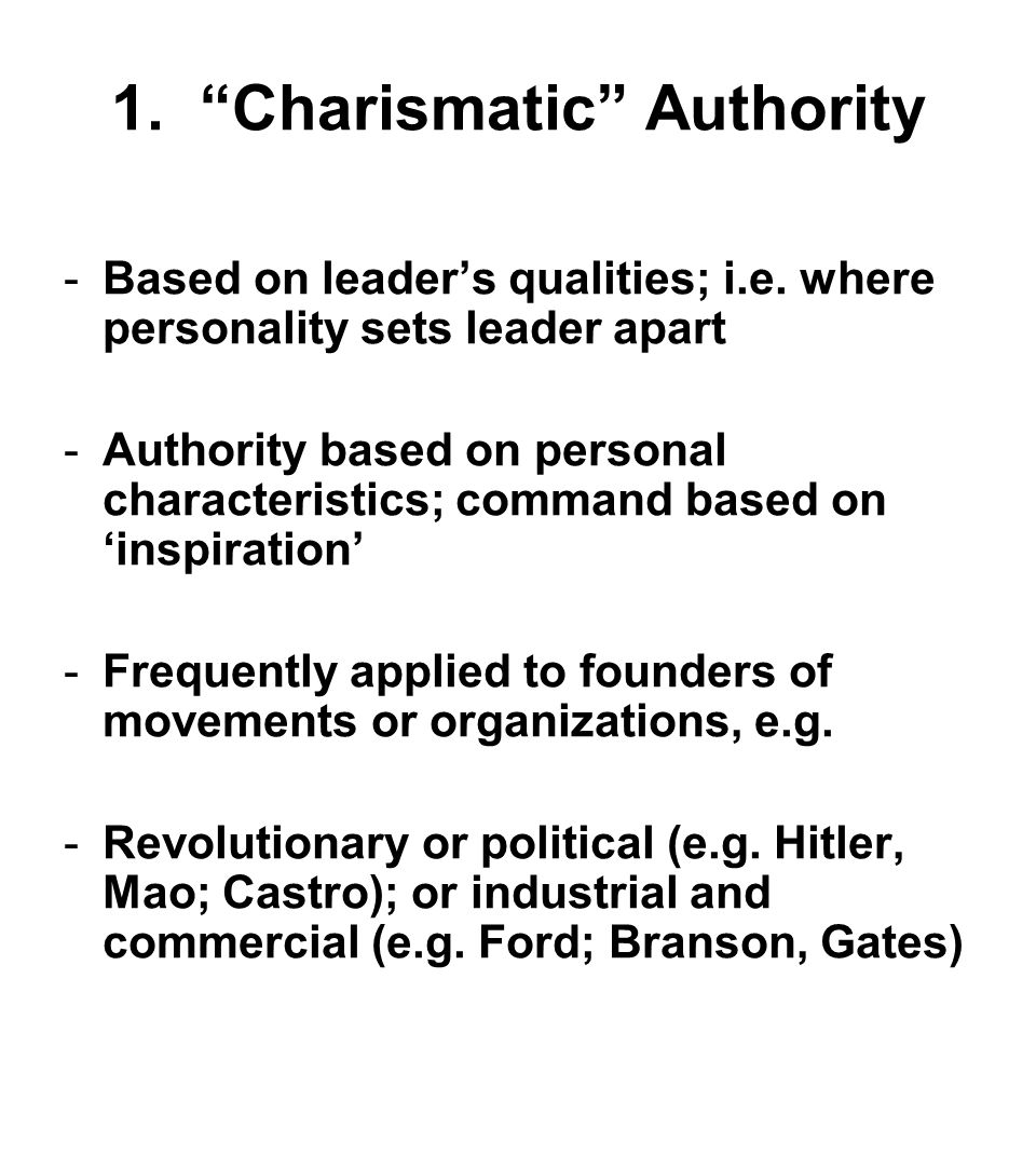 charismatic authority is based on