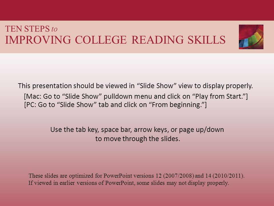 TEN STEPS to IMPROVING COLLEGE READING SKILLS - ppt download