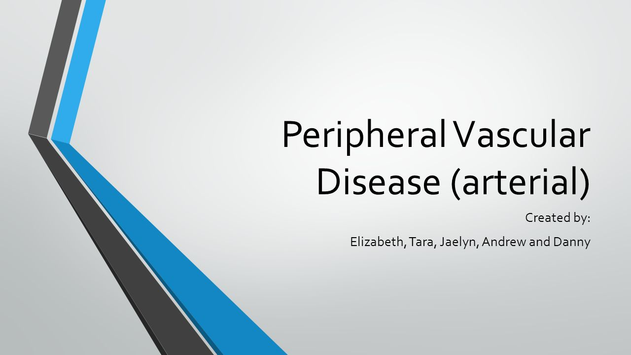 Peripheral vascular disease (arterial) ppt download.