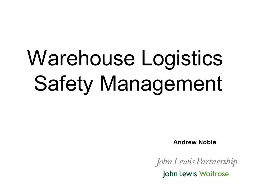Warehouse Logistics Safety Management - ppt download