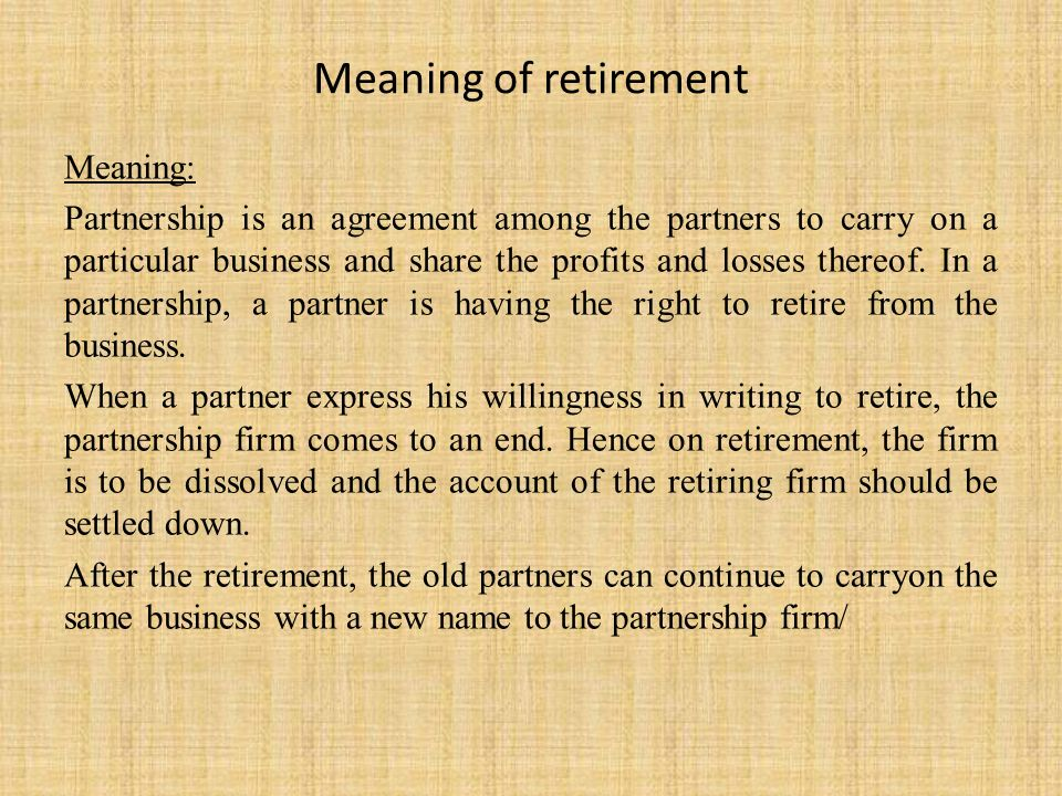 Chapter 2 Retirement Of A Partner Ppt Video Online Download