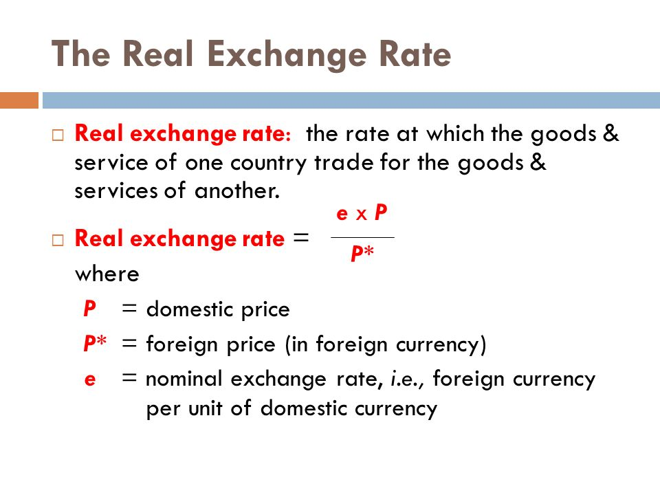 The Real Exchange Rate At Which Goods Service