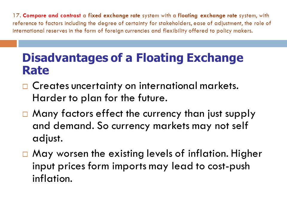 Disadvantages Of A Floating Exchange Rate