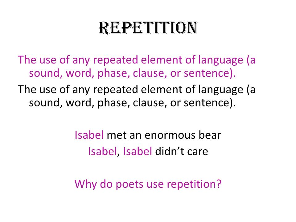 the use of repetition