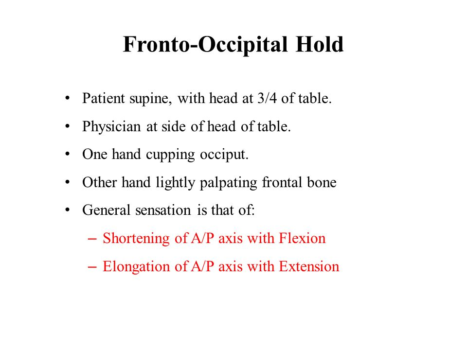 Fronto-Occipital Hold