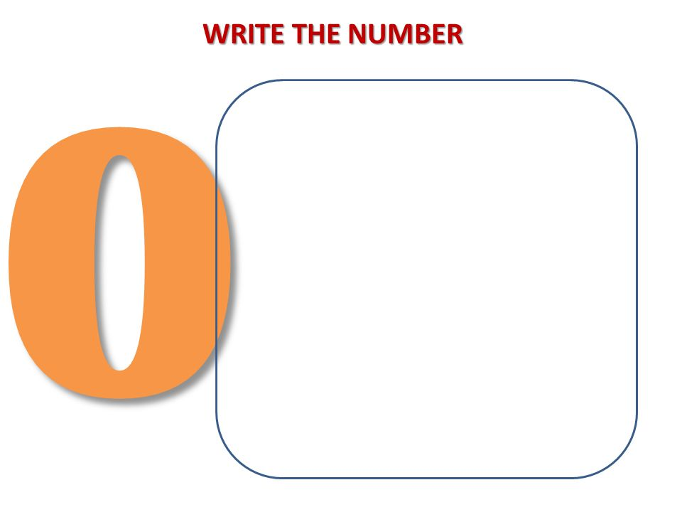 WRITE THE NUMBER
