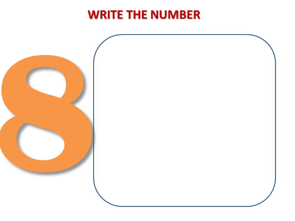 83 WRITE THE NUMBER