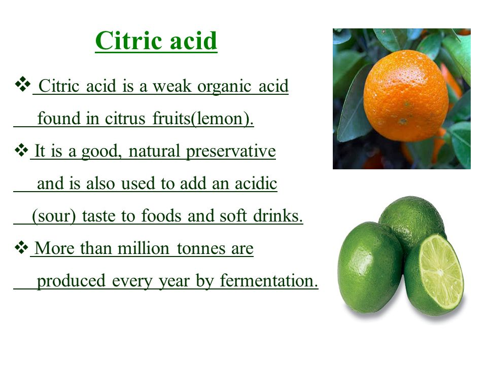 acid and citric fruit Contribute to differencesin citric acid concentrations in oranges include fruit variety, degree of maturity, geographical location, climate zone, and soil conditions 3 citric acid dependence in orange juices is more difficult to define because the manufacturer can add.