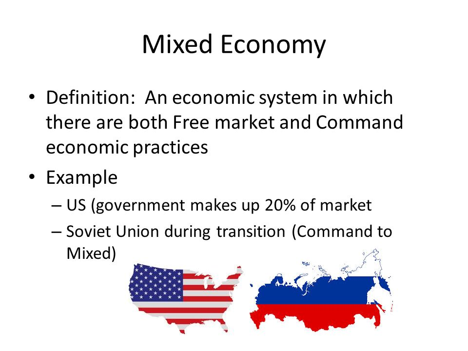 changes of transition to mixed economy Transition economies a transition economy is one that is changing from central planning to free marketssince the collapse of communism in the late 1980s, countries of the former soviet union, and its satellite states, including poland, hungary, and bulgaria, sought to embrace market capitalism and abandon central planning.