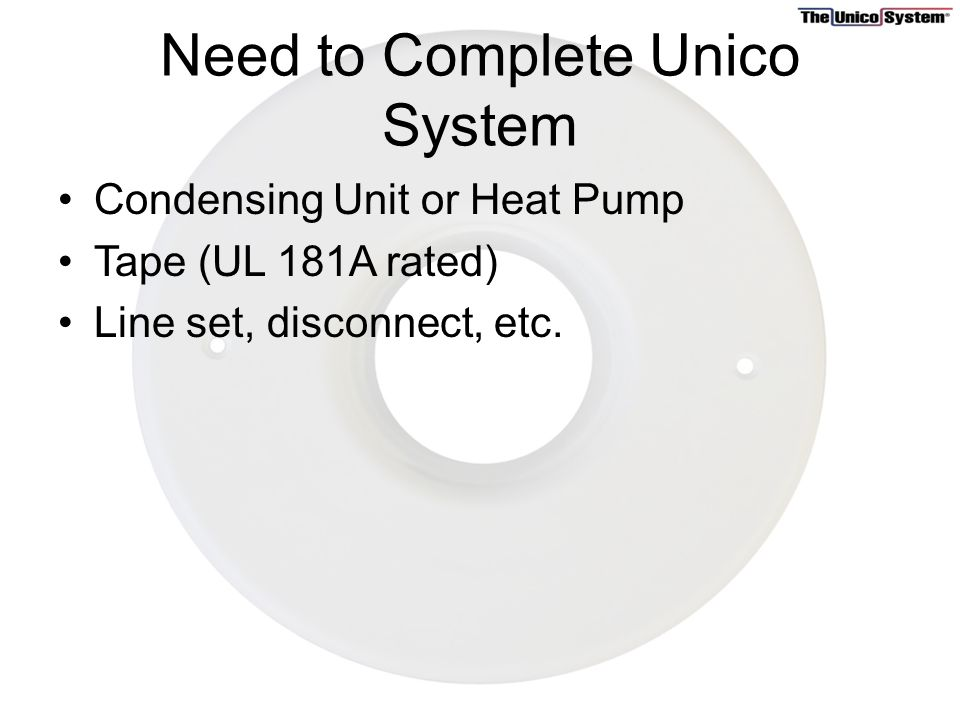 What makes up a Unico System - ppt video online download on rheem heat pump schematic diagrams, mobile home heating diagrams, electric heating unit wiring diagram, electric heat schematic, rheem hot water boiler diagrams, electric furnace diagram, electric heat controls, electric hot water diagram, daisy chain connection diagrams, electric heat relay, electric heat thermostat, electric heat pump system, electric heat sequencer diagram, electric heat parts, hvac electrical diagrams, water heater hook up diagrams, 240v 3 wire plug diagrams, ruud heat pump diagrams,