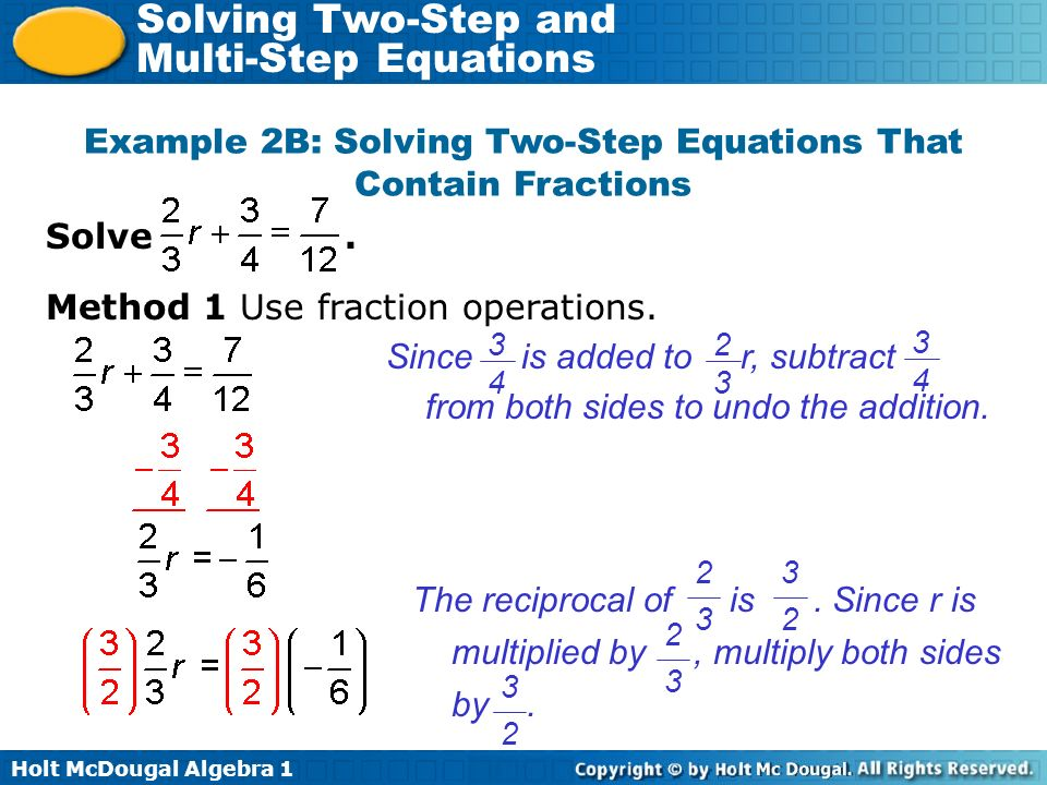 Example 2B: Solving Two-Step Equations That Contain Fractions