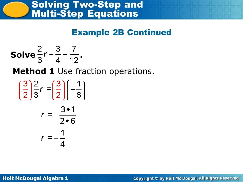 Example 2B Continued Solve . Method 1 Use fraction operations.