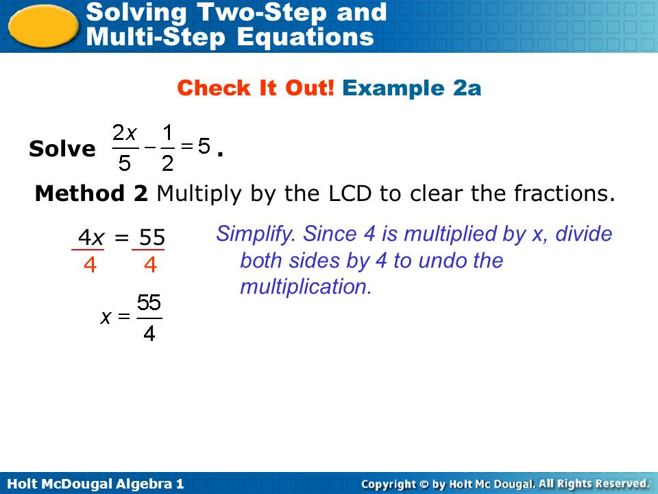 Check It Out! Example 2a Solve . Method 2 Multiply by the LCD to clear the fractions.