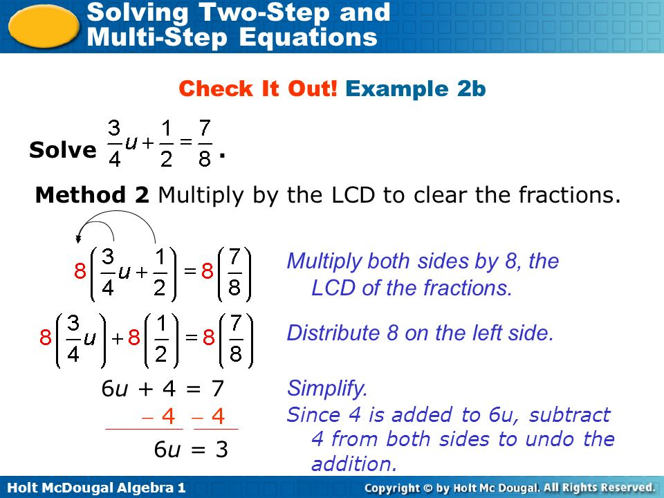 Method 2 Multiply by the LCD to clear the fractions.