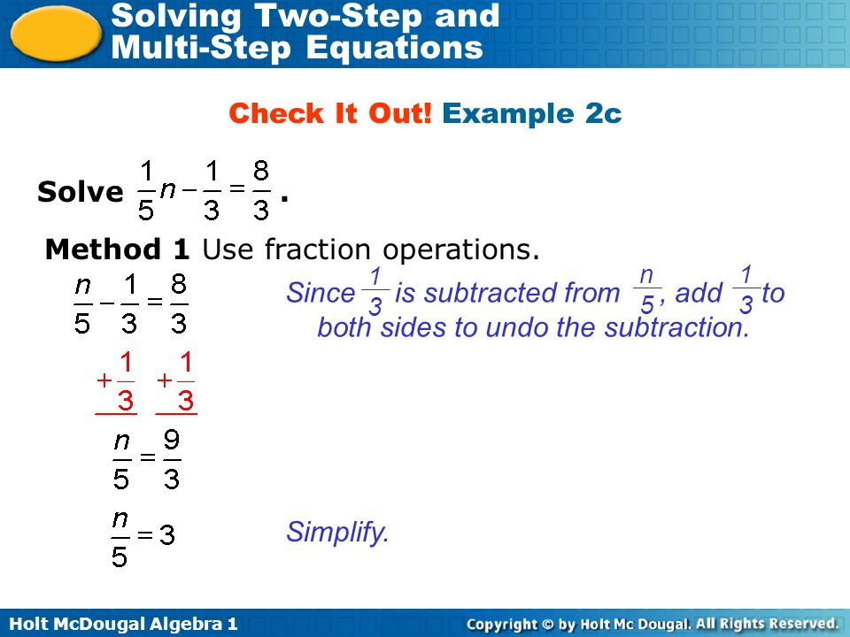 Method 1 Use fraction operations.