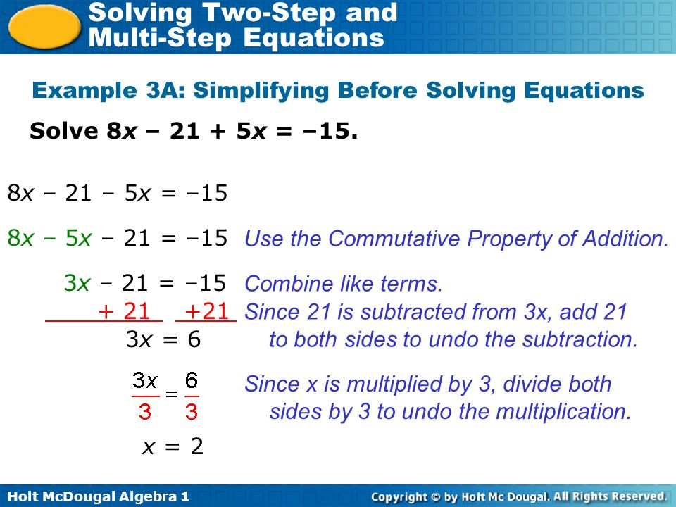 Example 3A: Simplifying Before Solving Equations