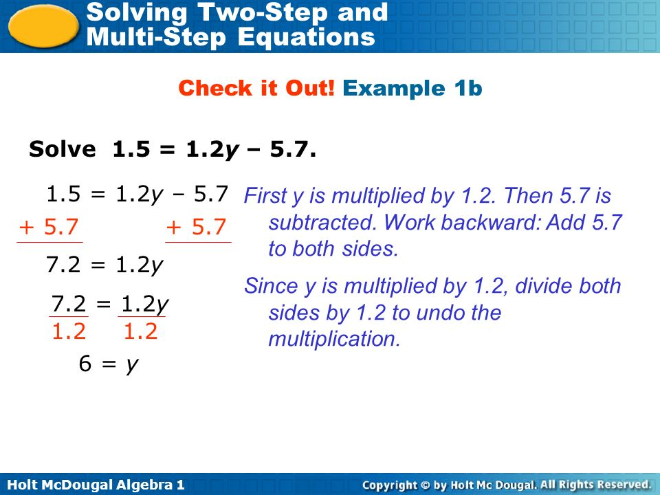 Check it Out! Example 1b Solve 1.5 = 1.2y – = 1.2y – 5.7.