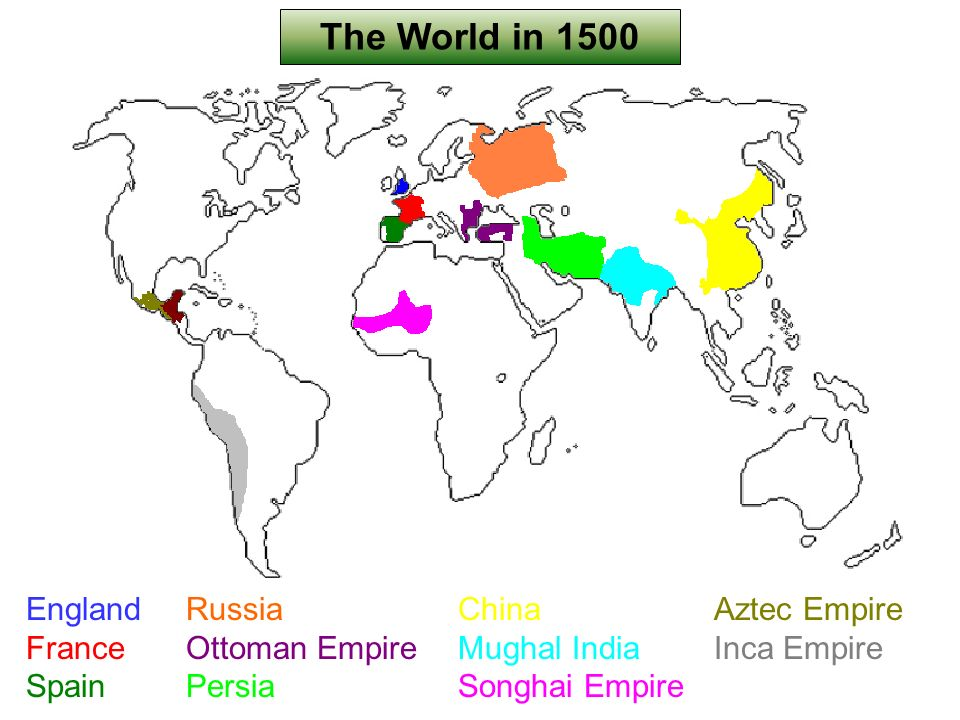 The world in ppt video online download the world in 1500 england france spain russia ottoman empire persia gumiabroncs Image collections