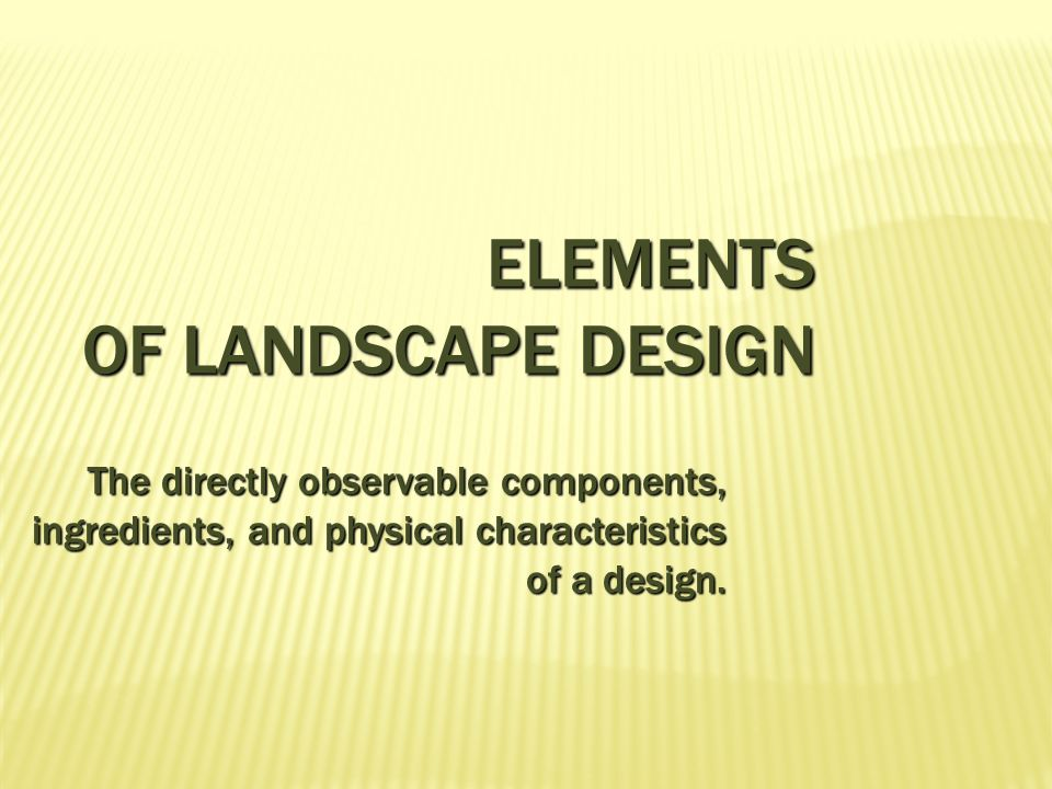 Elements Principles Of Landscape Design Ppt Video Online Download