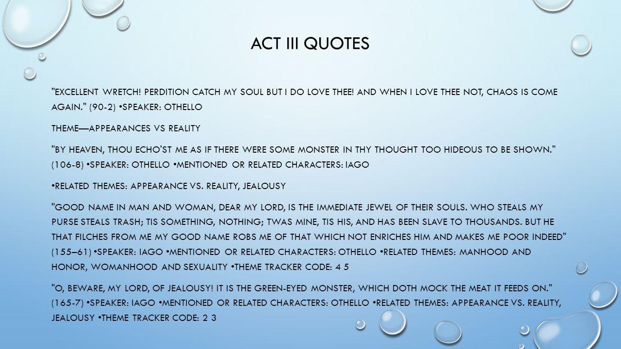 Quotes othello iago jealousy Iago's Use