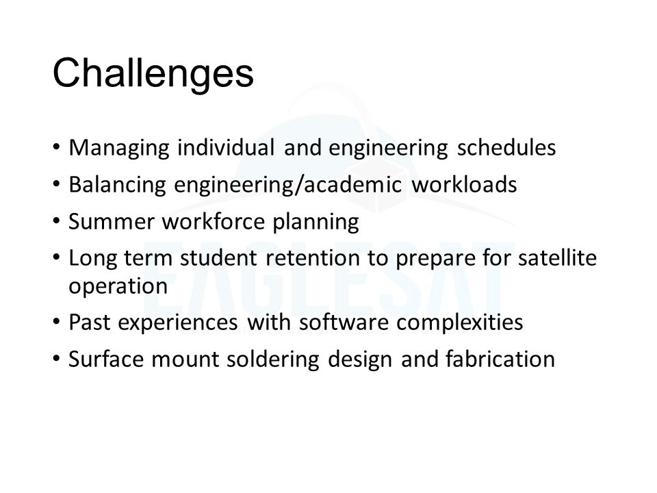 Challenges Managing individual and engineering schedules